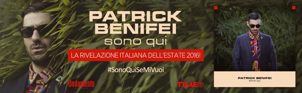 Patrick Benifei - Sono qui #SonoQuiSeMiVuoi | La rivelazione italiana dell'estate 2016!
