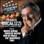 FRANCO MICALIZZI & THE BIG BUBBLING BAND