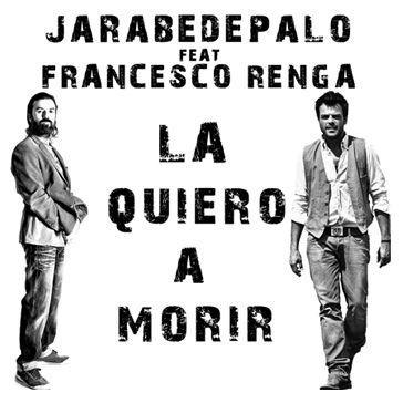 JARABEDEPALO FEAT. FRANCESCO RENGA