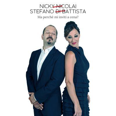 NICKY NICOLAI & STEFANO DI BATTISTA