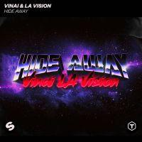 VINAI & LA VISION - Hide Away
