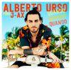ALBERTO URSO - Quando quando quando (feat. J-Ax)