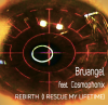 BRUANGEL - Rebirth (I Rescue My Lifetime) (feat. Cosmophonix)