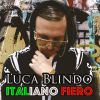 LUCA BLINDO - Italiano Fiero