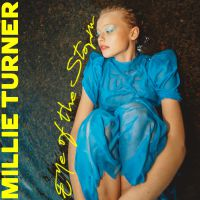 MILLIE TURNER - Eye of the Storm