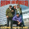 RITON X BAD BOY CHILLER CREW - Come With Me