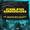 SNIK, CAPO PLAZA & GUÈ PEQUENO - Colpo Grosso (feat. Noizy)
