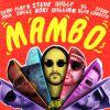 STEVE AOKI, WILLY WILLIAM & SFERA EBBASTA - Mambo (feat. Sean Paul, El Alfa & Play-N-Skillz)