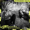 THE STRUTS & ROBBIE WILLIAMS - Strange Days