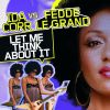 IDA CORR VS FEDDE LE GRAND - Let me think about it