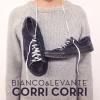 BIANCO & LEVANTE - Corri corri