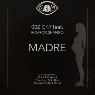 00zicky - Madre (feat. Ricardo Shango) (Radio Date: 27-05-2019)
