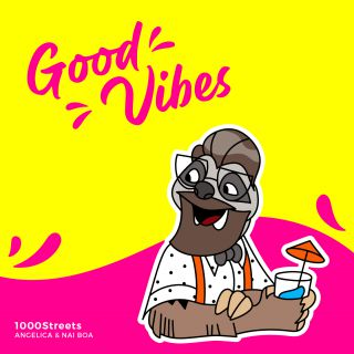 "1000STREETS & Angelica feat. Nai Boa  ""Good Vibes"""
