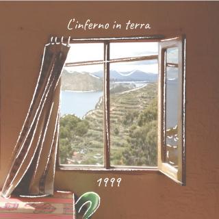 1999 - L'inferno In Terra (Radio Date: 03-07-2020)