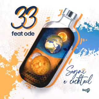 33 - Sogni E Cocktail (feat. Ode) (Radio Date: 04-08-2020)