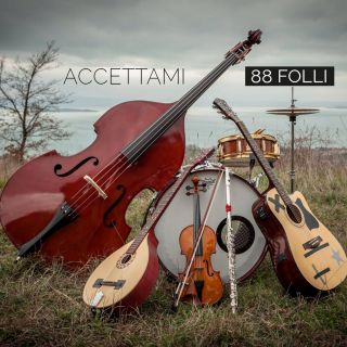 88 Folli - Accettami (Radio Date: 21-02-2017)