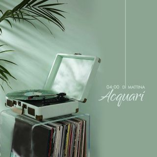 Acquari - 4:00 Di Mattina (Radio Date: 16-11-2020)