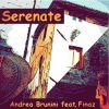 ANDREA BRUNINI - Serenate (feat. Finaz)