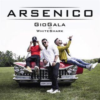 GioGala - Arsenico (feat. WhiteShark) (Radio Date: 30-04-2021)