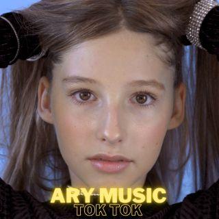 Ary Music - Tok Tok (Radio Date: 19-10-2020)