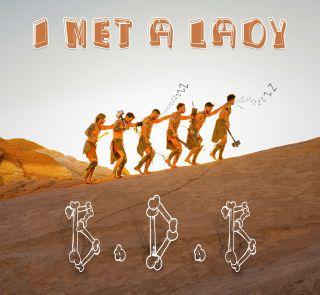 B.D.B. - I Met A Lady (Radio Date: 14-06-2021)