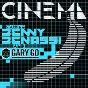 "Benny Benassi Feat. Gary Go - ""Cinema"", il nuovo singolo!"