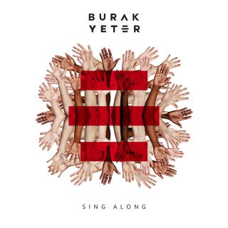 sing along Burak Yeter