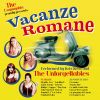 THE UNFORGETTABLES - Vacanze Romane