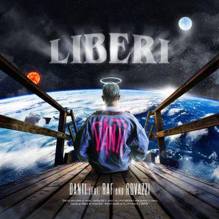 liberi Danti feat. Raf & Fabio Rovazzi