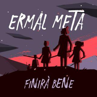 Ermal Meta - Finirà bene (Radio Date: 01-05-2020)