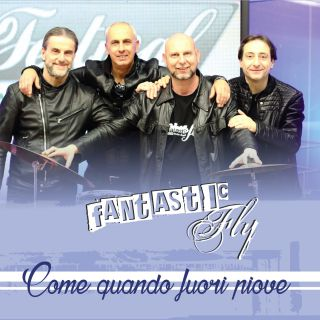 Fantastic Fly - Come Quando Fuori Piove (Radio Date: 10-04-2021)