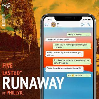 "Five & Last 60"" - Runaway (feat. Phillyk.)"