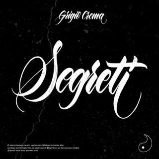 Grigio Crema - Segreti (Radio Date: 07-05-2021)