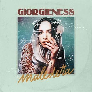 Giorgieness - Maledetta (Radio Date: 19-06-2020)