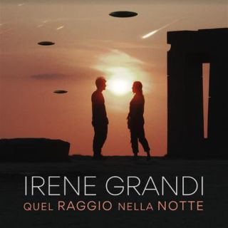 Irene Grandi - Quel Raggio Nella Notte (Radio Date: 23-10-2020)
