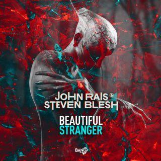 John Rais & Steven Blesh - Beautiful Stranger
