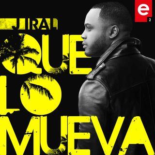 J Iral - Que Lo Mueva (Radio Date: 27-03-2020)