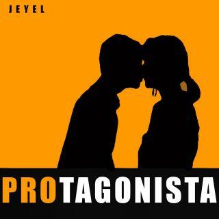 Jeyel - Protagonista (Radio Date: 18-09-2020)