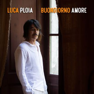 Luca Ploia - Buongiorno Amore (Radio Date: 20-11-2020)