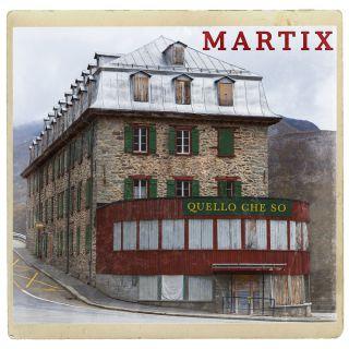 Martix - Quello Che So (Radio Date: 28-04-2021)