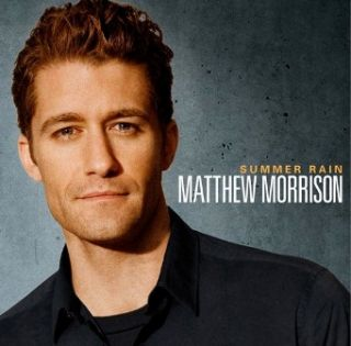 Matthew Morrison - Summer Rain (Radio Date: 1 Aprile 2011)