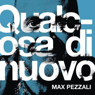 Max Pezzali - Qualcosa di nuovo (Radio Date: 16-10-2020)