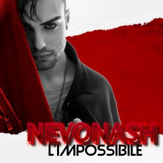 Nevonash - L'impossibile (Radio Date: 22-01-2021)