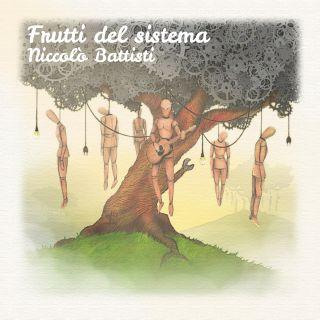 Niccolò Battisti - Frutti del sistema (Radio Date: 29-11-2019)