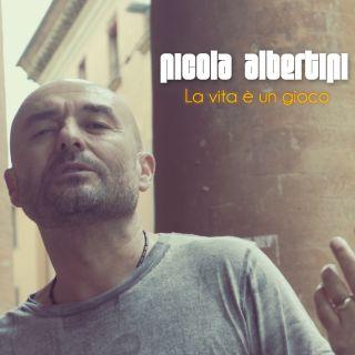 Nicola Albertini - La Vita È Un Gioco (Radio Date: 14-09-2020)