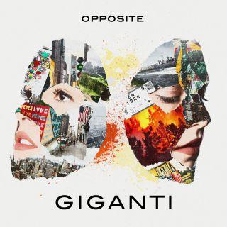 Opposite - Giganti (Radio Date: 18-02-2021)