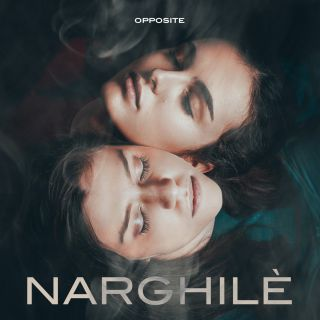 Opposite - Narghilè (Radio Date: 02-04-2021)