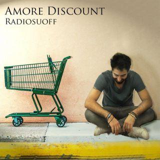 Radiosuoff - Amore Discount (Radio Date: 04-06-2021)