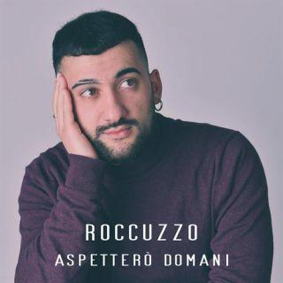 Roccuzzo - Aspetterò Domani (Radio Date: 16-04-2021)