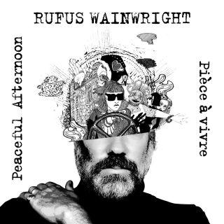 Rufus Wainwright - Peaceful Afternoon / Pièce à vivre